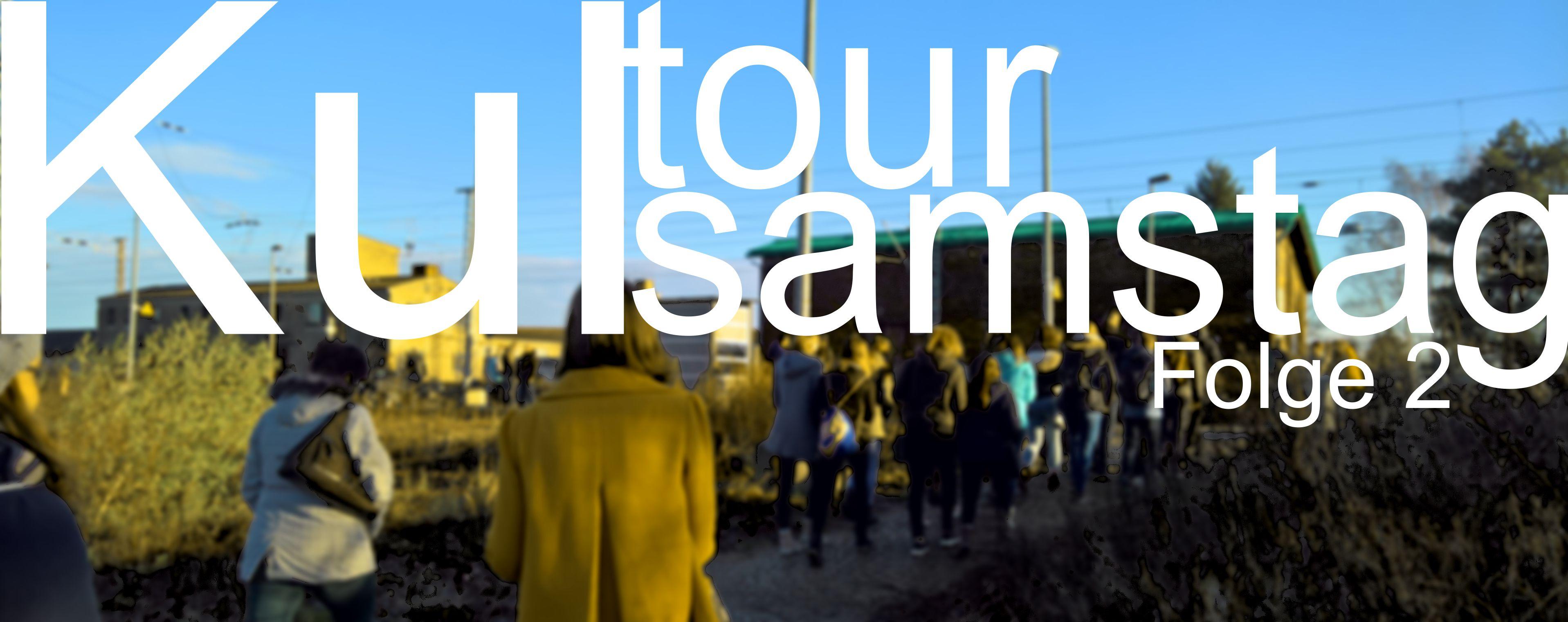 Kultursamstag – Folge 2