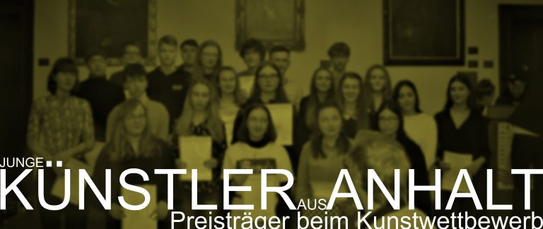 """Preisträger beim Kunstwettbewerb """"Junge Kunst in Anhalt"""""""